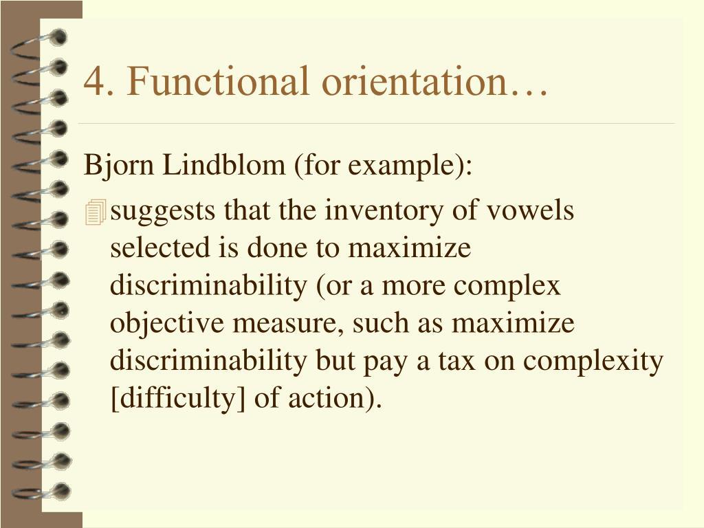4. Functional orientation…