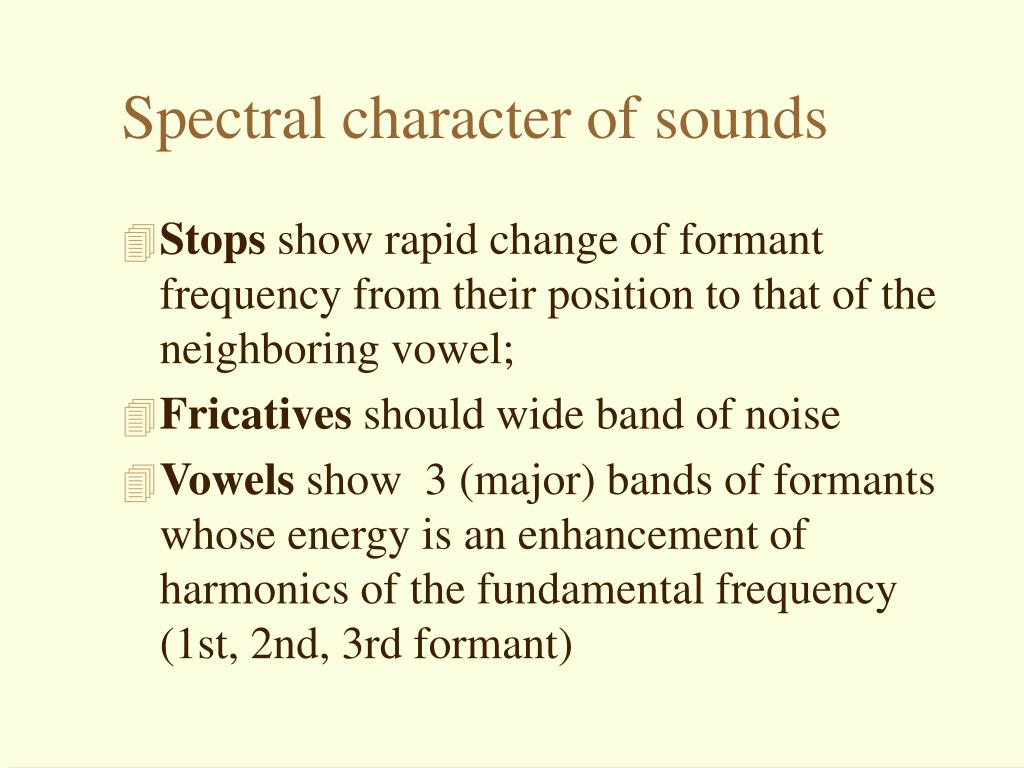 Spectral character of sounds