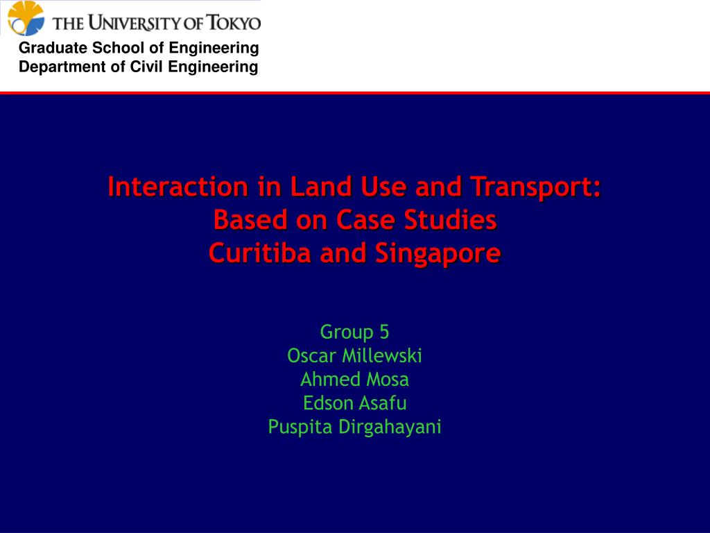 interaction in land use and transport based on case studies curitiba and singapore l.