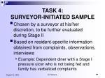 task 4 surveyor initiated sample