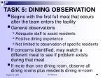 task 5 dining observation