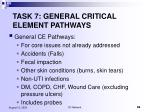 task 7 general critical element pathways