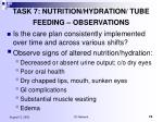 task 7 nutrition hydration tube feeding observations