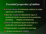 essential properties of tablets
