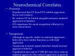 neurochemical correlates34