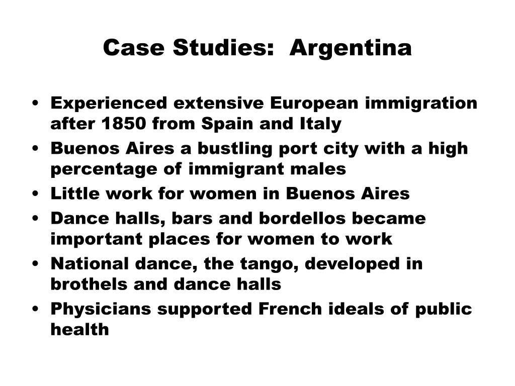 Case Studies:  Argentina