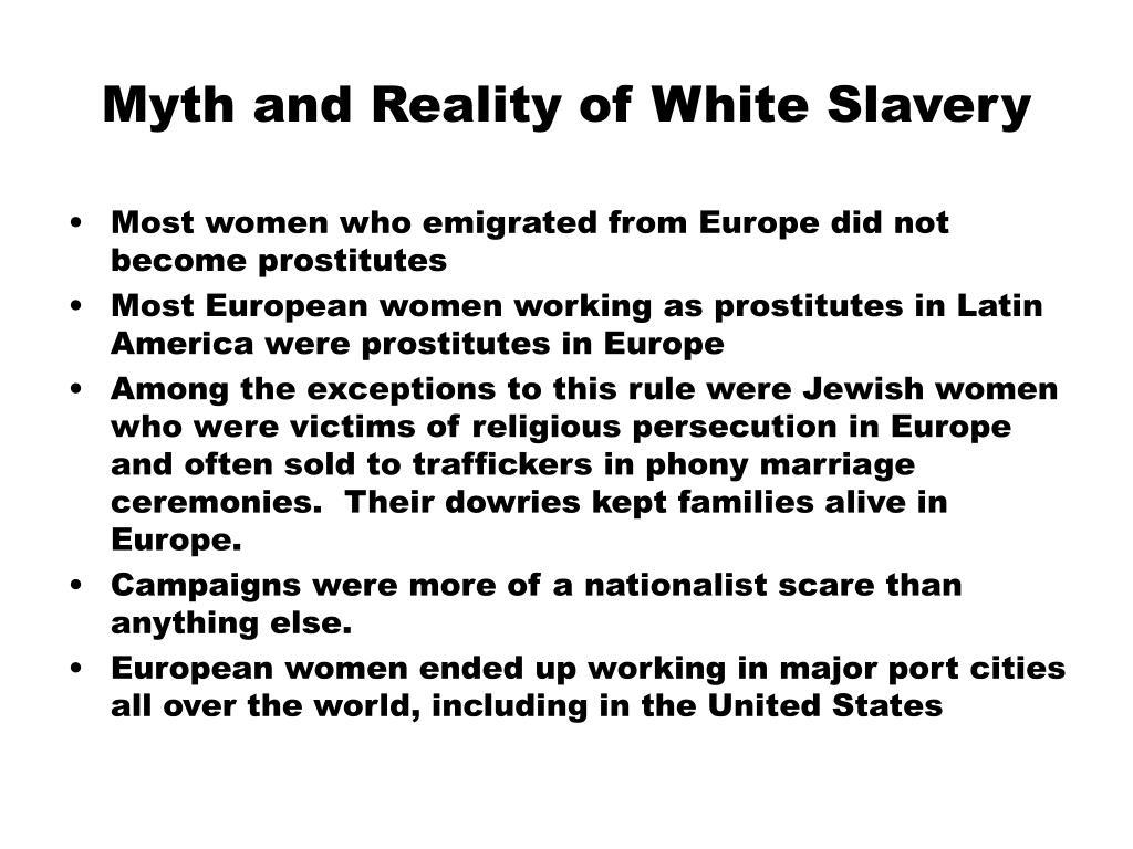 Myth and Reality of White Slavery