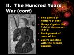 ii the hundred years war cont