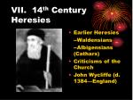 vii 14 th century heresies