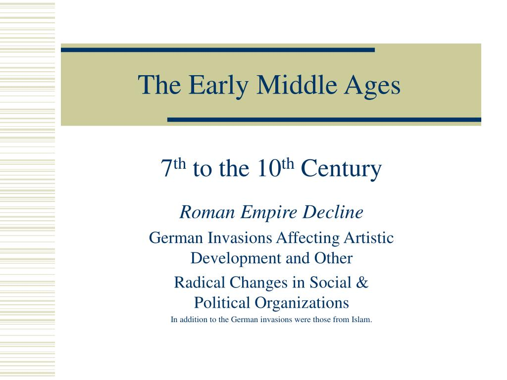 the early middle ages l.