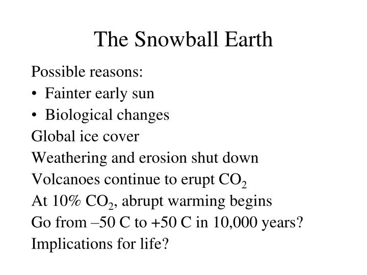 The Snowball Earth