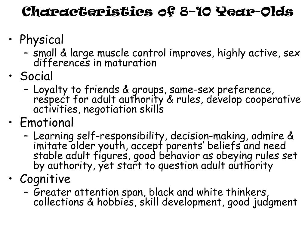 Characteristics of 8–10 Year-Olds