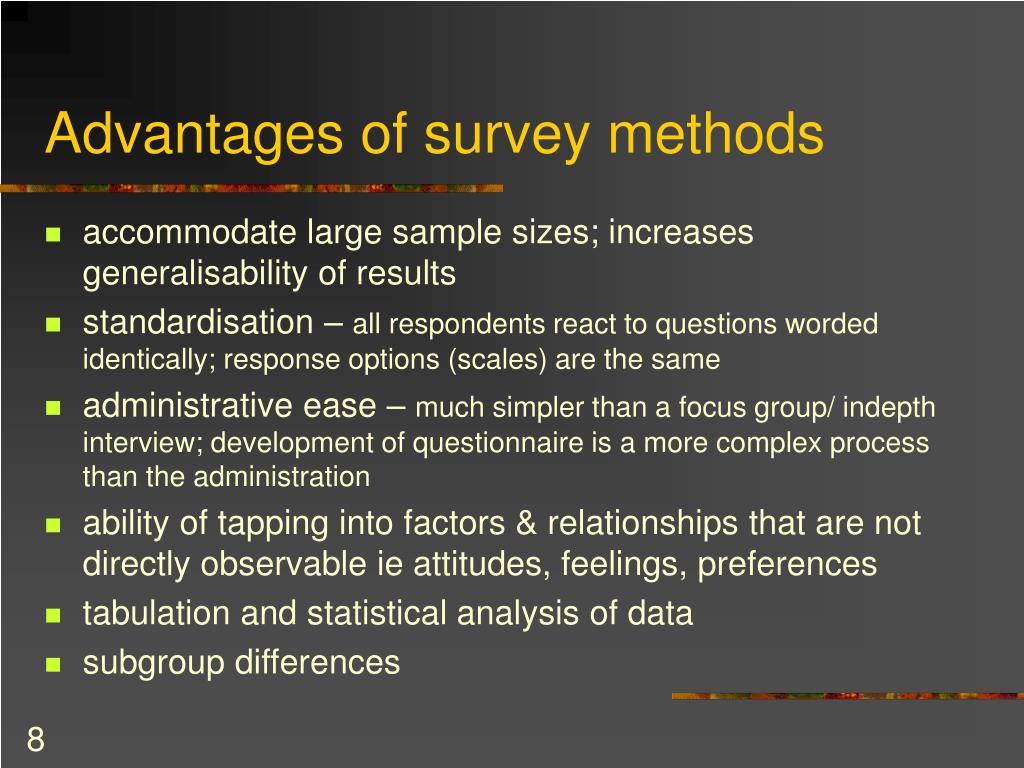 Advantages of survey methods