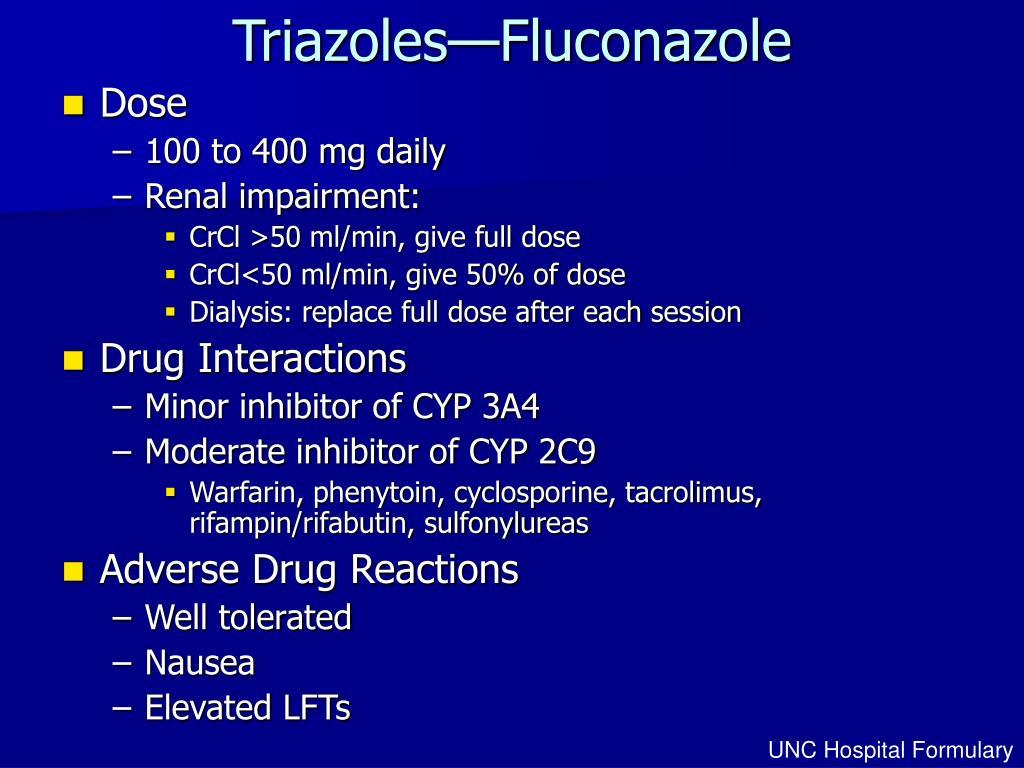 Triazoles—Fluconazole