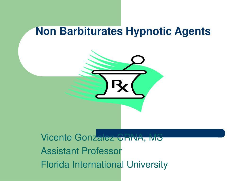 non barbiturates hypnotic agents l.