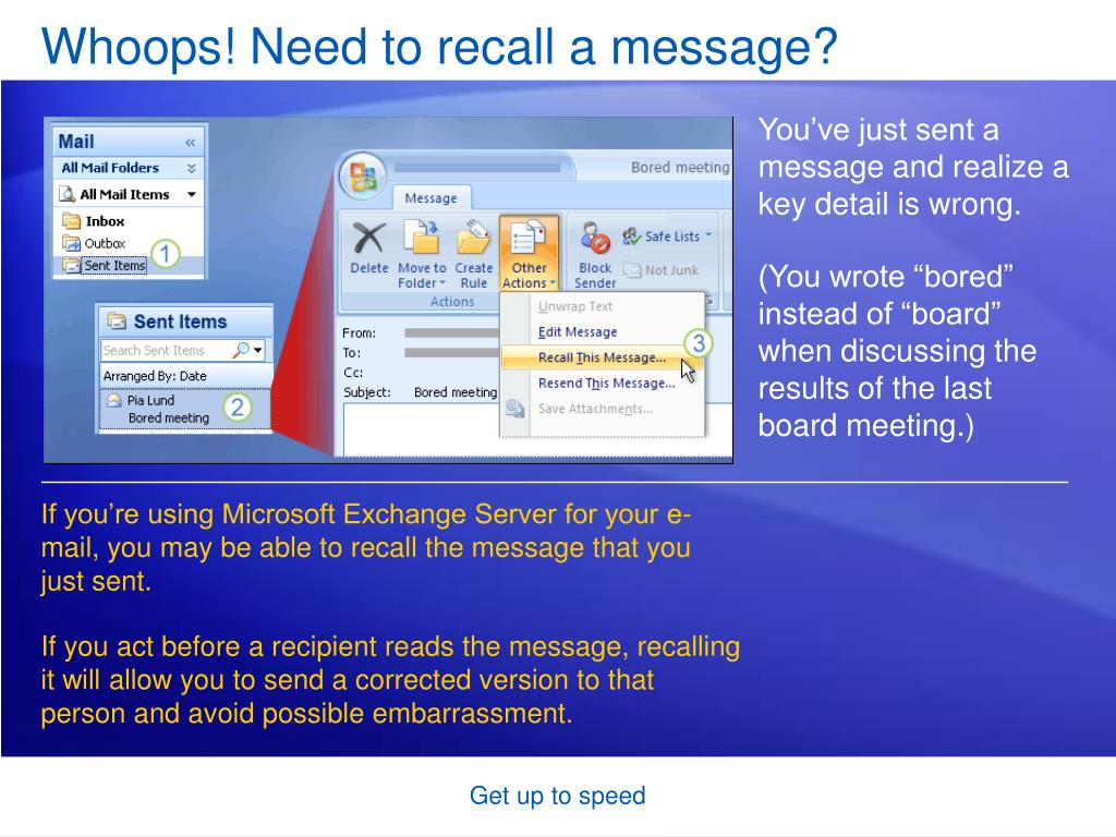 Whoops! Need to recall a message?