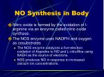 no synthesis in body