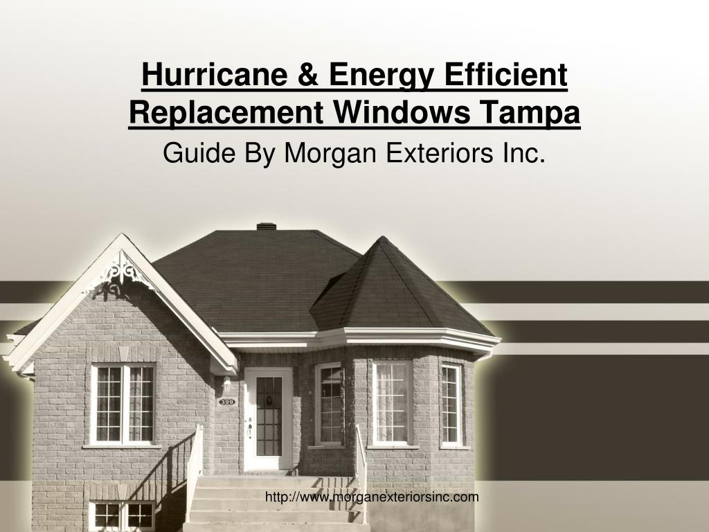 hurricane energy efficient replacement windows tampa l.