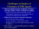 challenges in studies of clearance of tse agents9