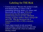 labeling for tse risk