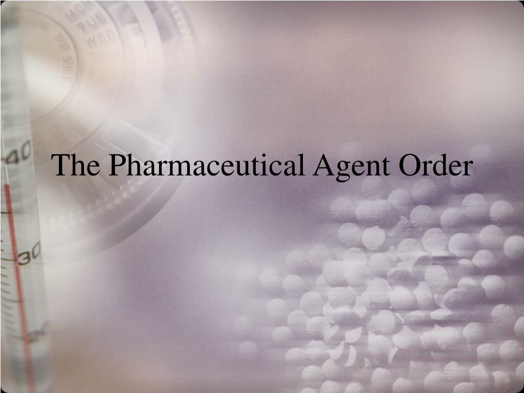 the pharmaceutical agent order l.