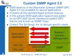 custom snmp agent 3 0