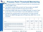 process point threshold monitoring