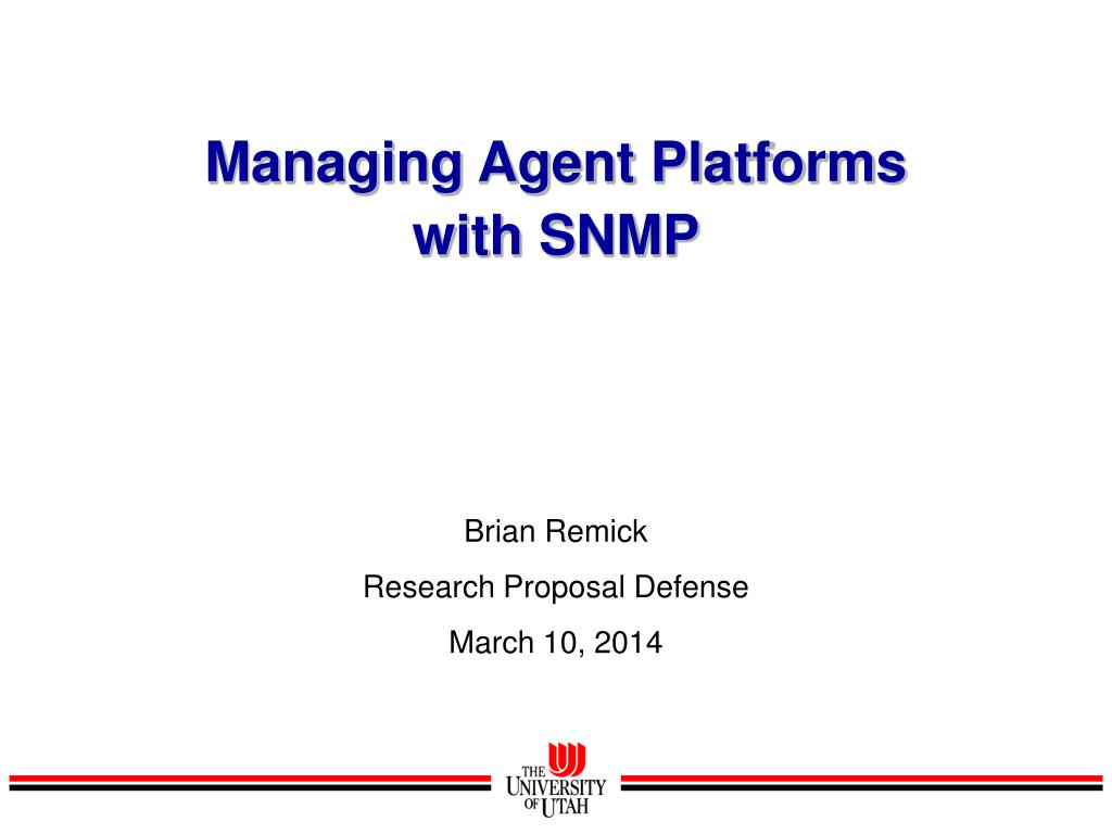 managing agent platforms with snmp l.