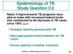 epidemiology of tb study question 2 5