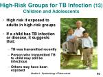 high risk groups for tb infection 13 children and adolescents