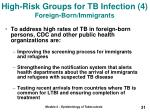 high risk groups for tb infection 4 foreign born immigrants