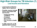 high risk groups for tb infection 7 low income and homeless