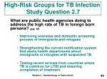 high risk groups for tb infection study question 2 7
