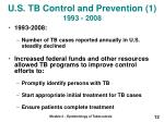 u s tb control and prevention 1 1993 2008
