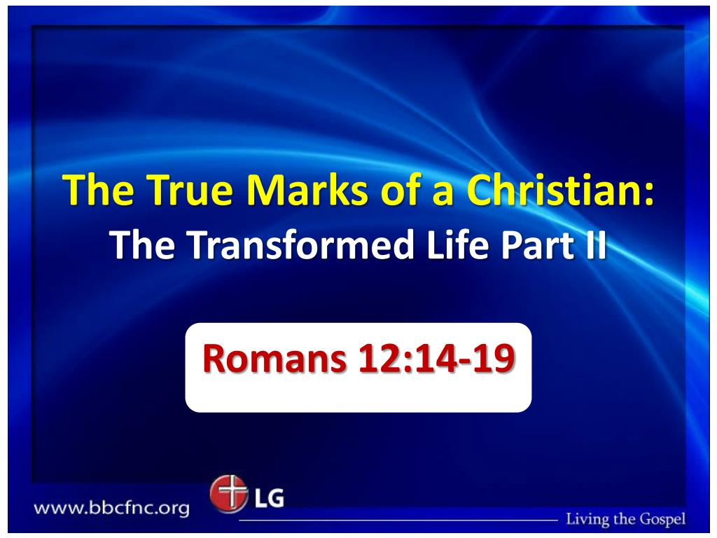 the true marks of a christian the transformed life part ii l.