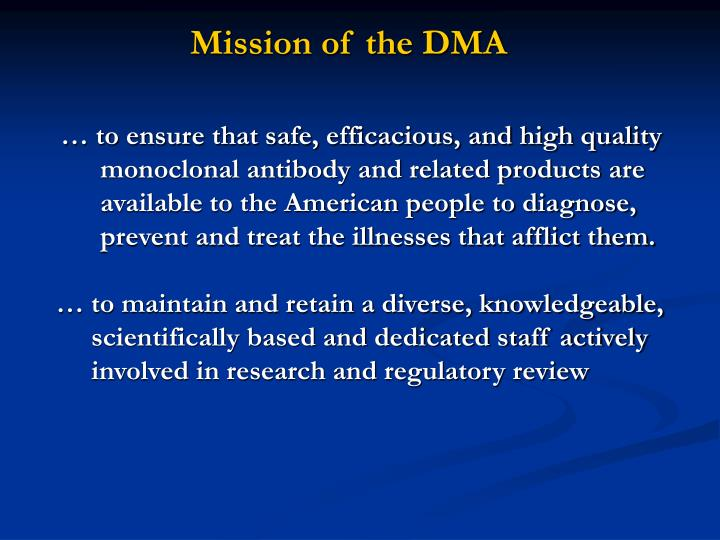 Mission of the DMA
