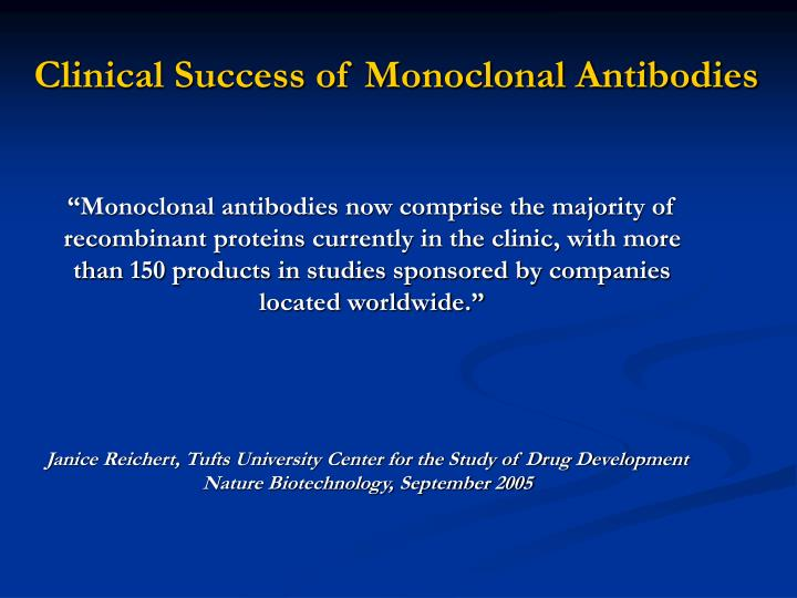 Clinical Success of Monoclonal Antibodies