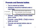 promote and demote bullets