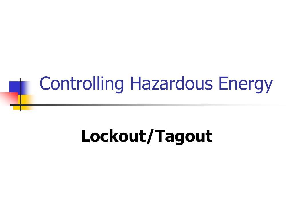 controlling hazardous energy l.