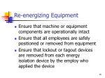 re energizing equipment