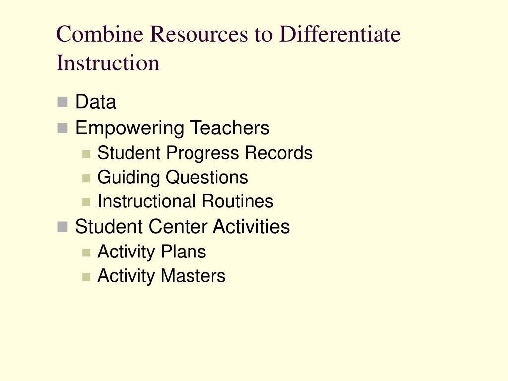 Combine Resources to Differentiate Instruction