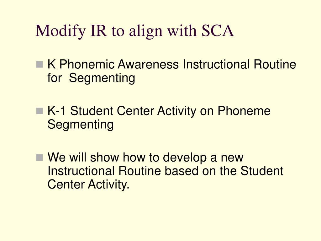 Modify IR to align with SCA