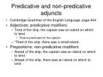 predicative and non predicative adjuncts
