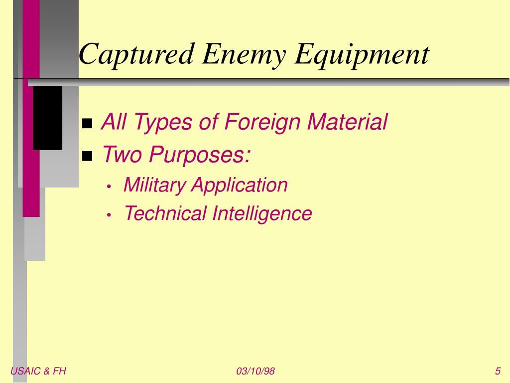 Captured Enemy Equipment
