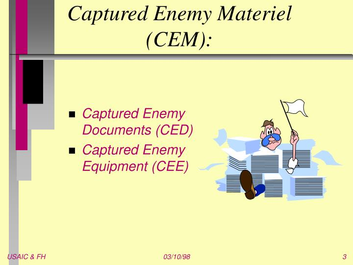 Captured enemy materiel cem
