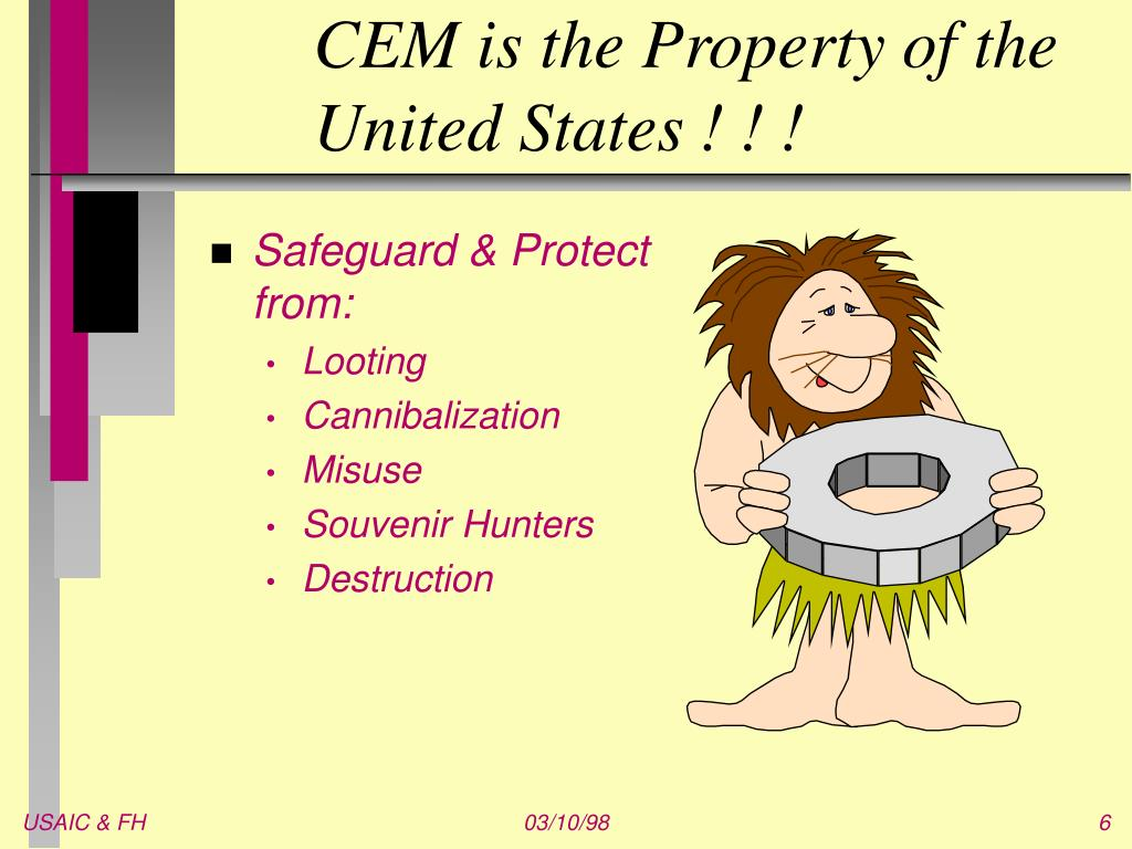CEM is the Property of the United States ! ! !