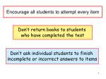 encourage all students to attempt every item