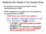 students not tested in the content area