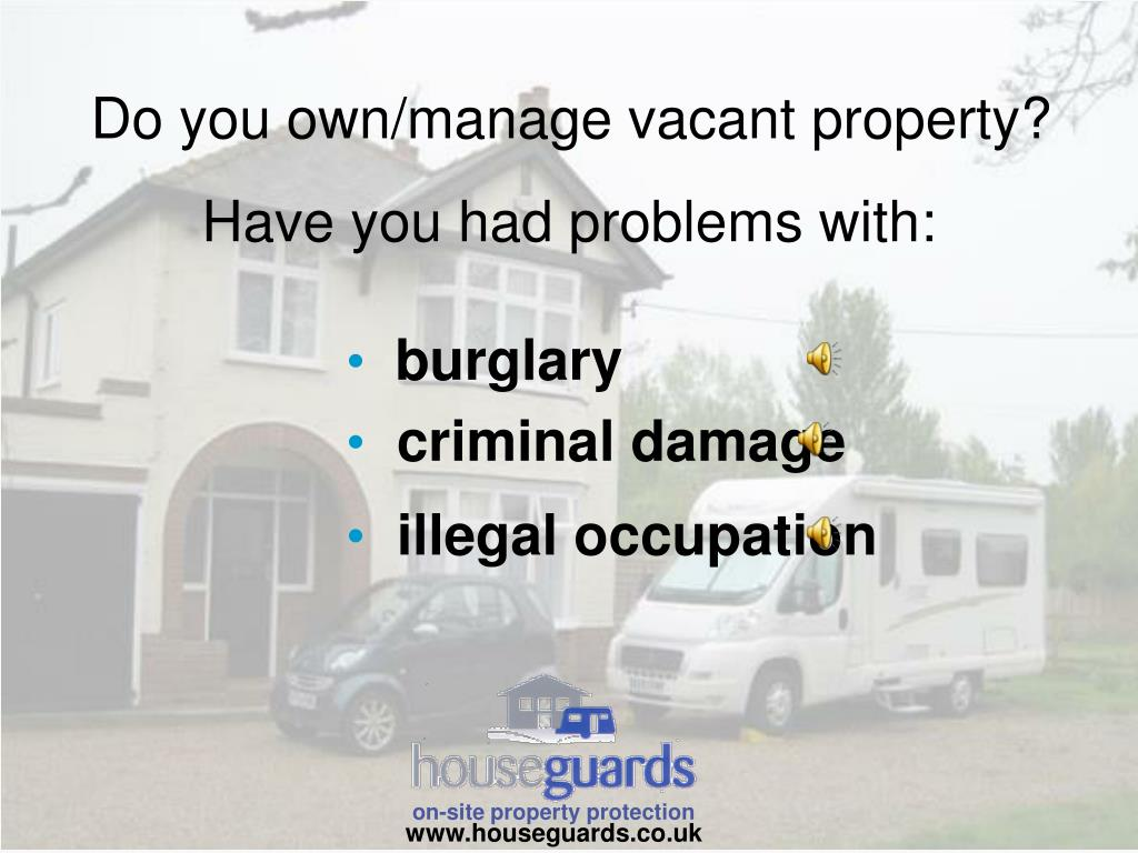 do you own manage vacant property