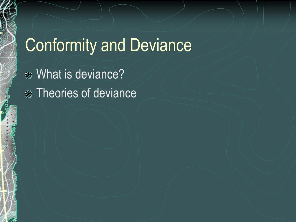 conformity and deviance l.